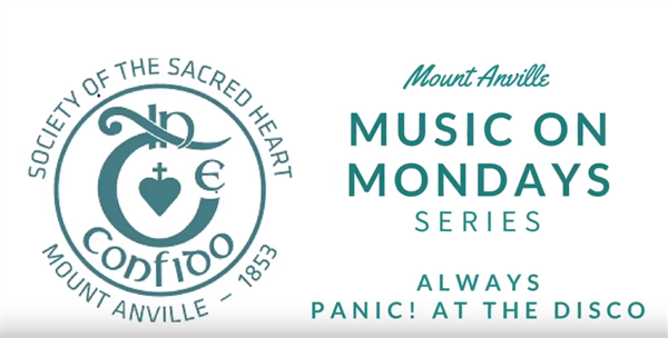Mount Anville Music on Mondays: Panic at the Disco, Always