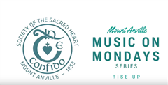 Mount Anville: Music on Mondays - Rise Up